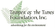 Temper of the Times, Inc. - advertising for the environment